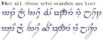 Not All Those Who Wander Are Lost Elvish Google Search