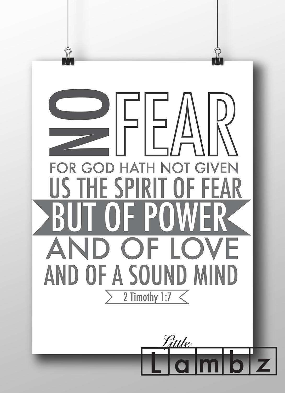 2 timothy 17no feargod has not given us the spirit of