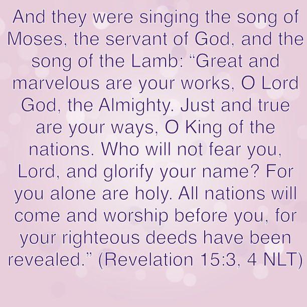 Amen!!! Bible Verse: Revelation 15:3-4 | FaithsMessenger Com