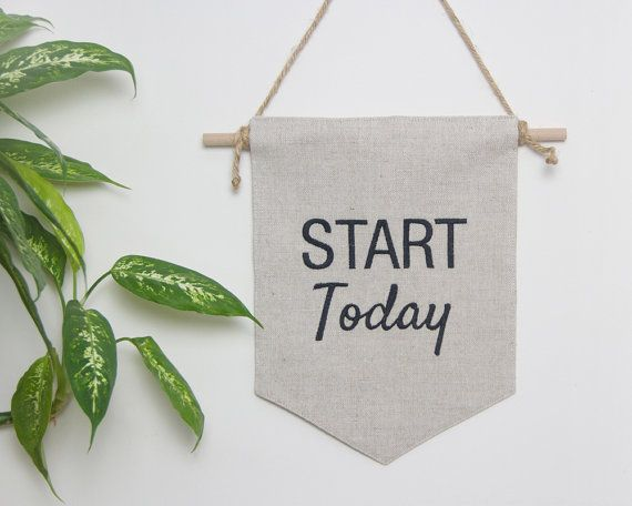 wall flag start today embroidered motivational quote wall pennant