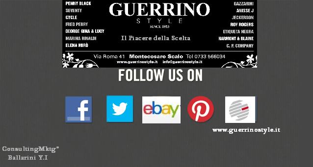 Guerrino Style..Il Piacere della Scelta  Tra più di 35 Brand/Marchi di Prestigio Made in Italy*