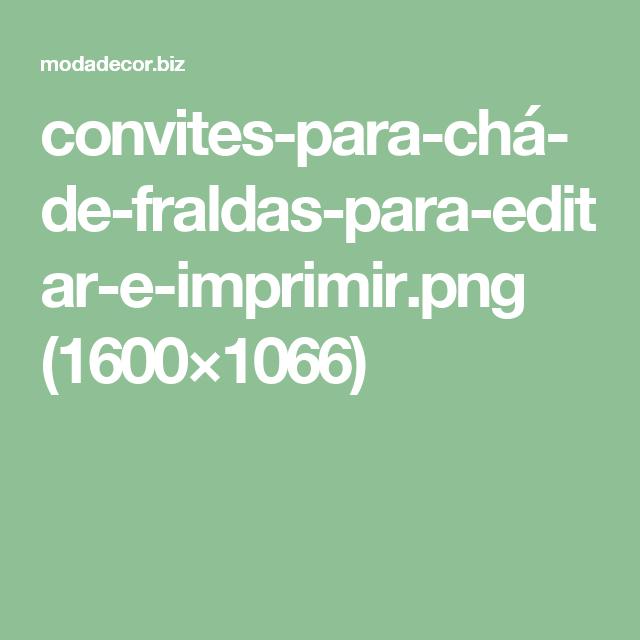 convites-para-chá-de-fraldas-para-editar-e-imprimir.png (1600×1066)