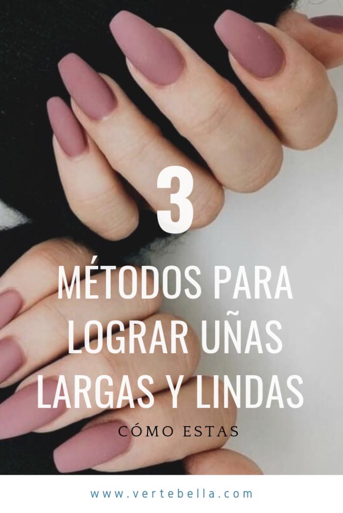 Con estos 3 métodos lograras tener uñas largas y lindas!