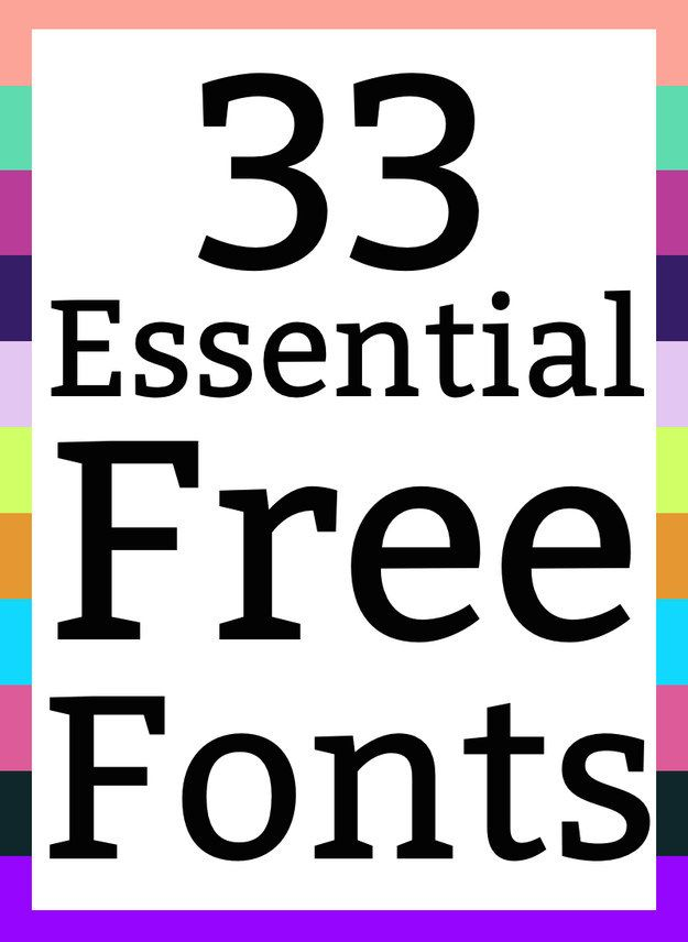 33 Essential Free Fonts Everyone Should Have