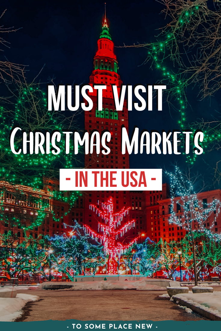 Best Christmas Markets In The Usa For A Festive Winter In 2020 Winter Travel Destinations Vacations In The Us Christmas Travel
