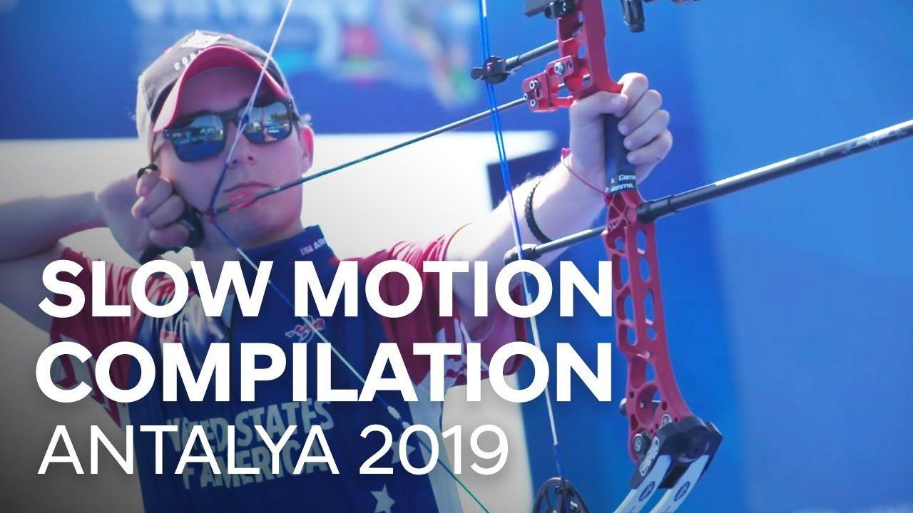 Slow Motion Compilation Antalya 2019 Hyundai Archery World Cup Stage 3