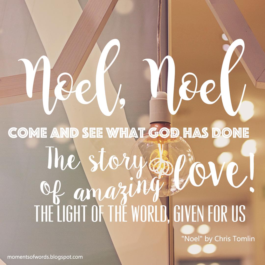 Noel! The story of amazing love!