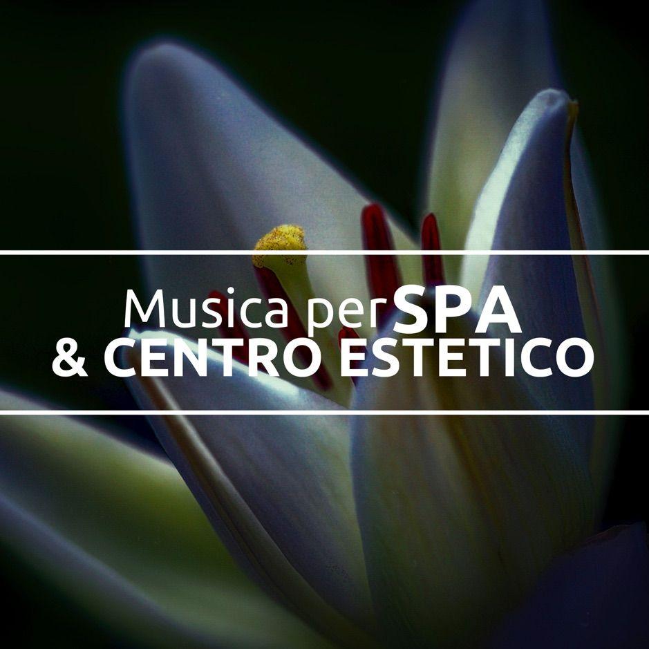 ?Musica per Spa & Centro Estetico – Musiche Benessere per Rilassamento by Centro…