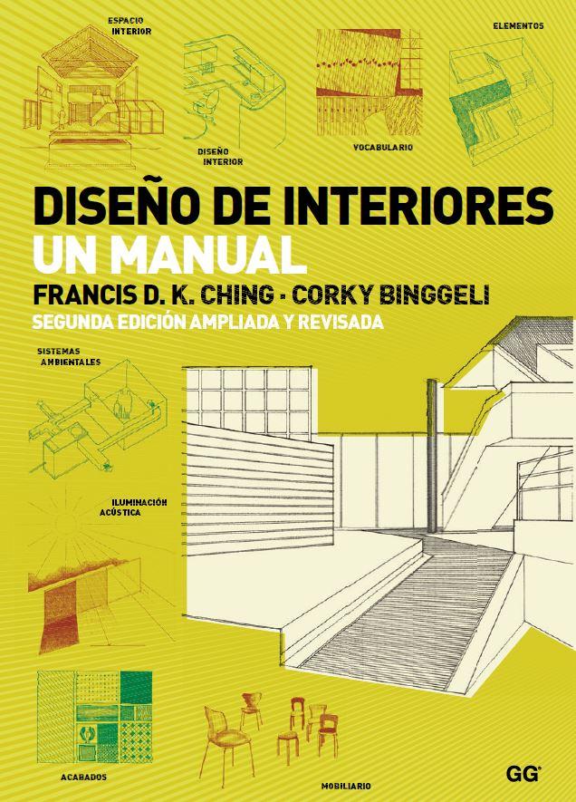 Descargar Gratis El Libro Diseno De Interiores Francis Ching En Pdf Disenos De Unas Diseno De Libros Arquitectura
