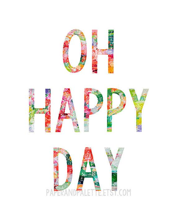 Oh Happy Day-Bright and Modern Printable Art by paperandpalette