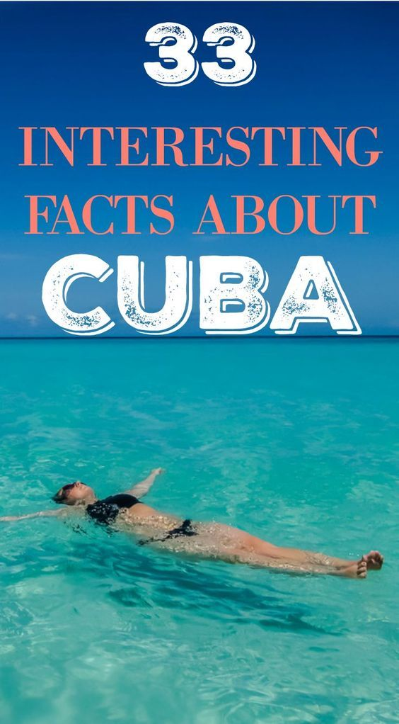 33 Interesting Facts About Cuba You Didn't Know #historyofcuba