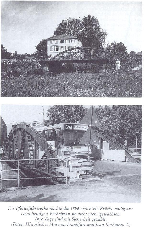 Die Praunheimer Brücke in Frankfurt 1900 und 1985.