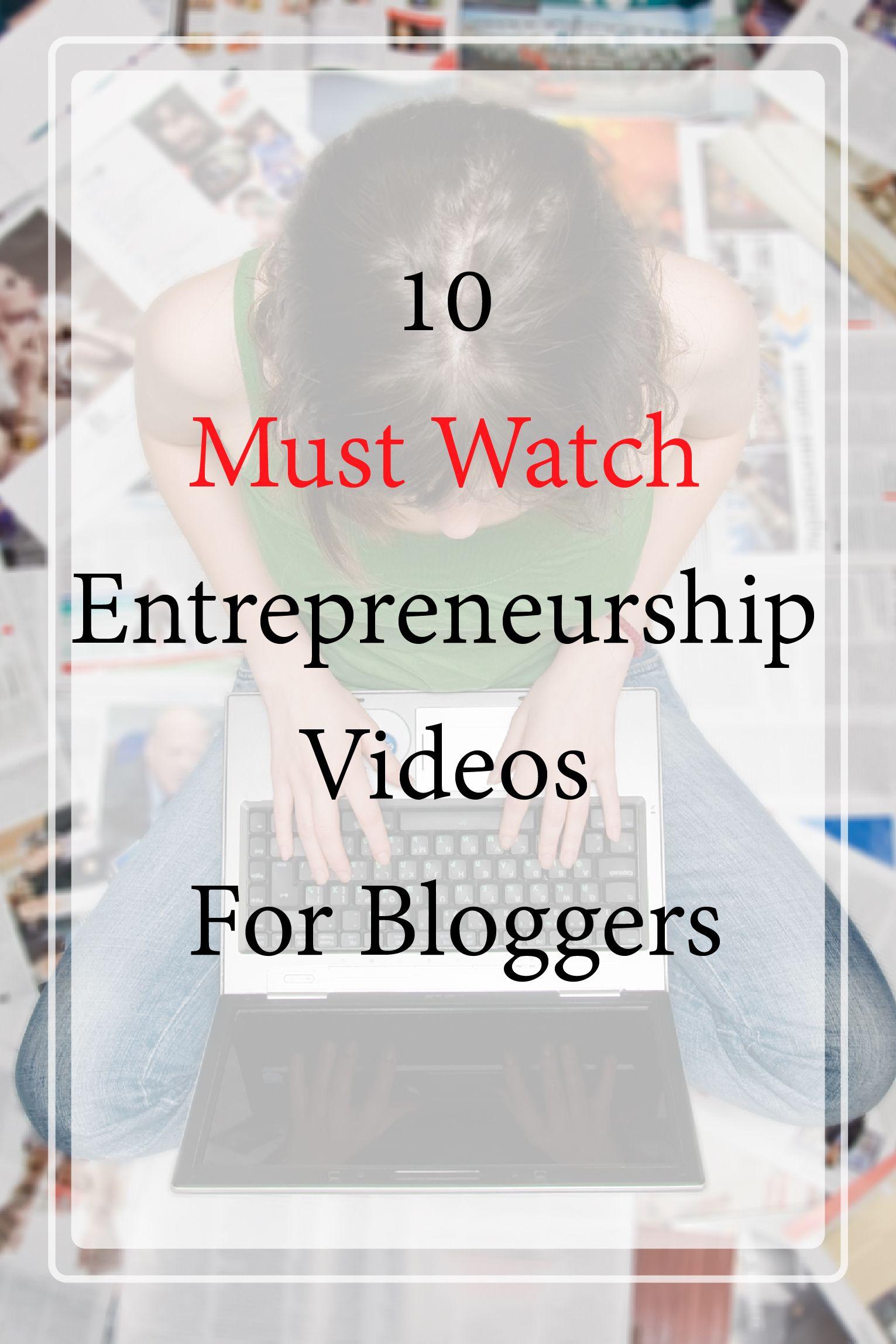 Must Watch Entrepreneurship Videos #Entrepreneurship #bloggers #blogging #mustwatch #Entrepreneur