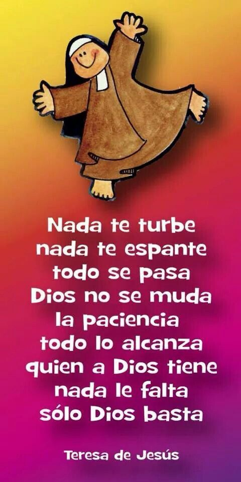 Nada Te Turbe Pensamientos De Fé Pinterest San Juan De La Cruz