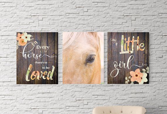 Horse quote Playroom decor Baby shower gift, girls room, Gift for daughter, every horse deserves to be loved by a little girl, girl and horse, nursery quote, cowgirl, horse picture