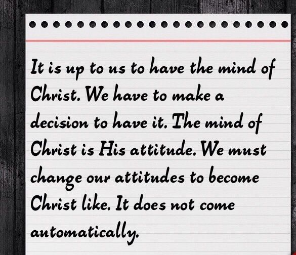 The Mind of Christ  Philippians 2:5(NKJV)  5 Let this mind be in you which was also in Christ Jesus,   It is a decision you have to make. Are you ready? #cccdevotion #themindofChrist