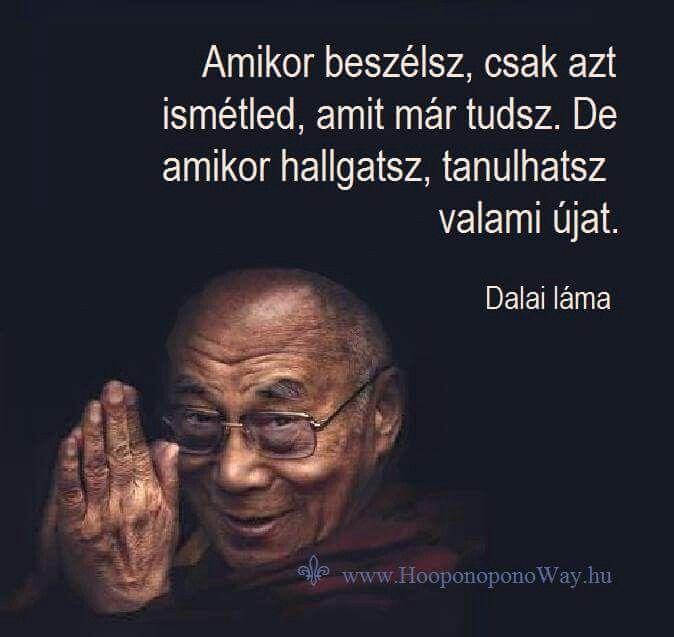 dalai láma idézetek Pin by Rozinay Ágnes on Idézetek | Pinterest | Idézet, Idézetek  dalai láma idézetek