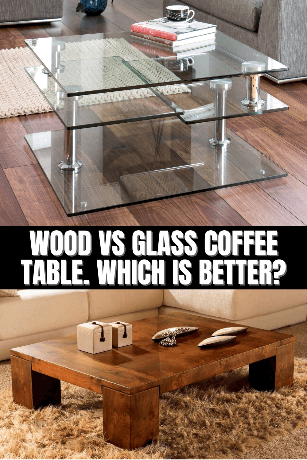 Wood Vs Glass Coffee Table Which Is Better Coffee Table Wood Glass Coffee Table Coffee Table [ 1500 x 1000 Pixel ]