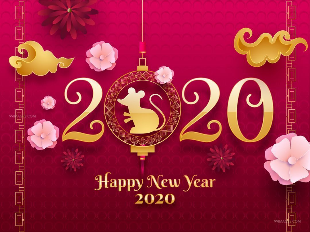 1st January 2020 Happy New Year 2020 Wishes Quotes Whatsapp Dp Whatsapp Status Hd W Happy Chinese New Year Chinese New Year 2020 Happy New Year Wallpaper