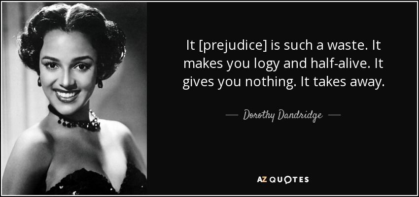 Pretty Woman Hollywood Quote: QUOTES BY DOROTHY DANDRIDGE