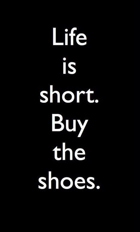 Shoes Fashion Gathers Words Quotes Quotes To Live By