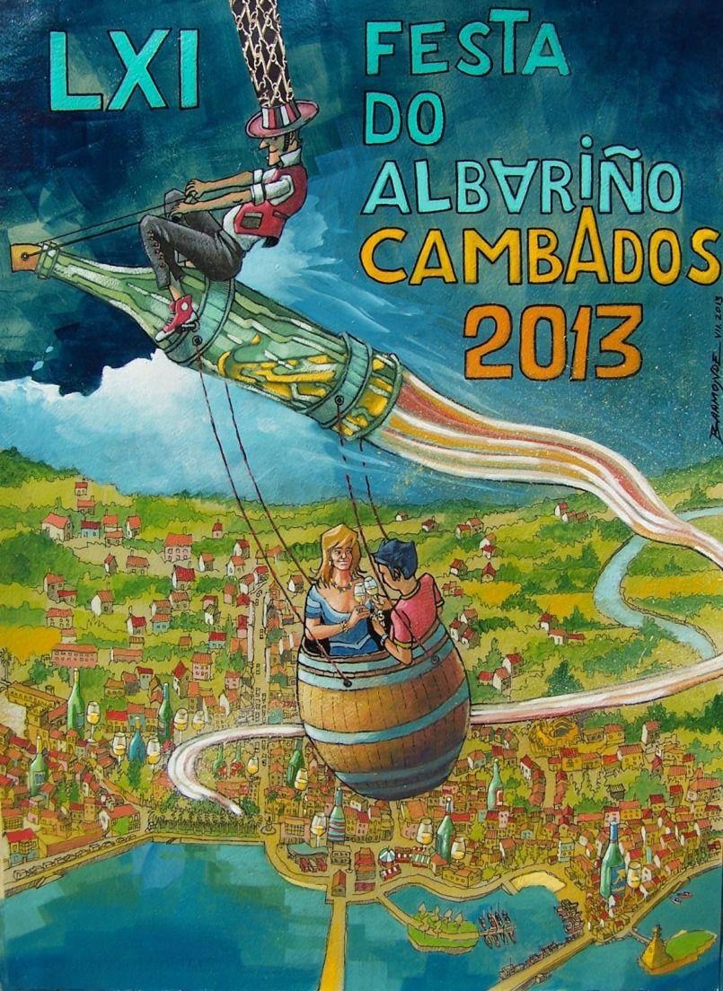 Cartel Oficial De La Lxi Fiesta Del Vino Albariño 2013 Fiesta Del Vino Cartel Vino Albariño