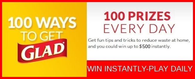 100 Ways to Get Glad Instant Win Game WIN a digital Visa Gift Card ...