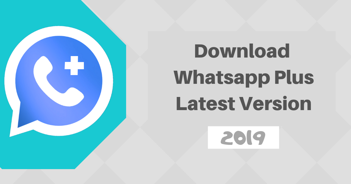 download whatsapp plus latest version 2019