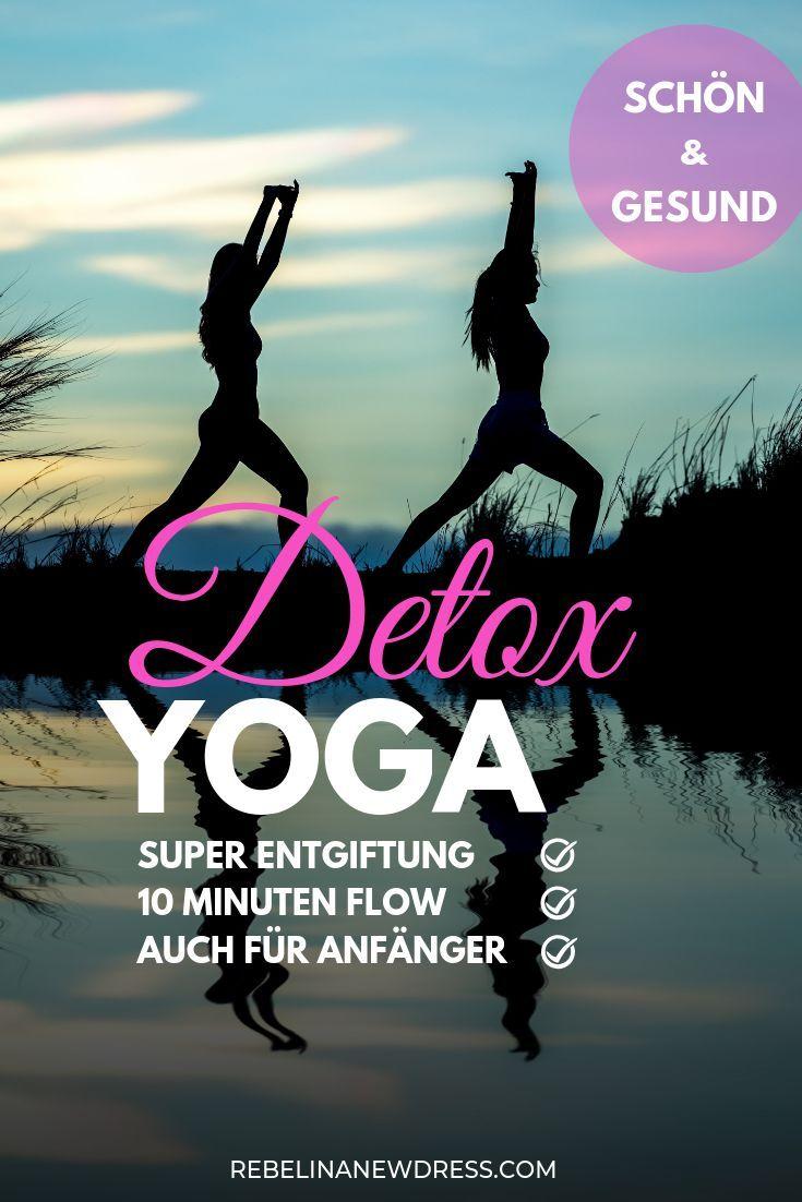 Photo of Detox Yoga Flow – REBEL IN EINEM NEUEN KLEID
