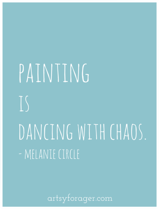 Quotes About Painting Extraordinary Melanie Circle 03272014 Art Quotepainting Is Dancing With