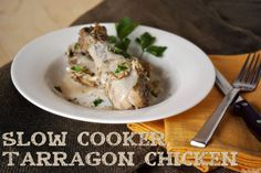Crockpot Tarragon Chicken
