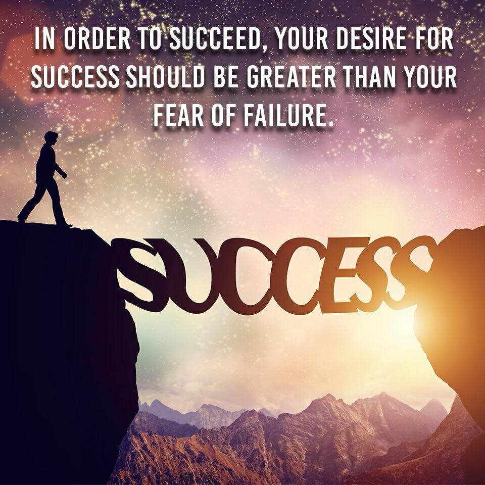 Inspirational Quotes About Failure: In Order To Succeed, Your Desire For Success Should Be