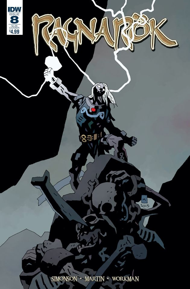 Mike Mignola Provides A Variant Cover For Walt Simonson's 'Ragnarok' #8, And It's Unsurprisingly Awesome  - Mar 23, 2016 -   Ragnarok #8, Walt Simonson
