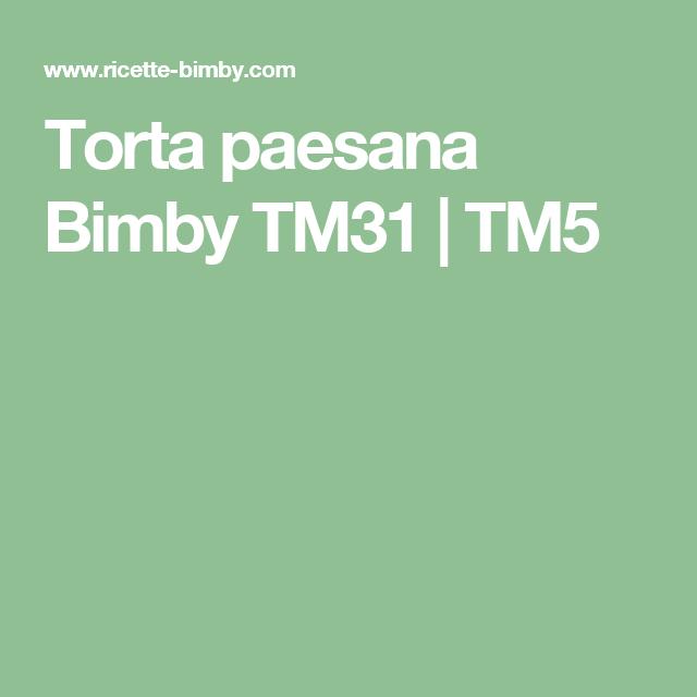 Torta paesana Bimby TM31 | TM5