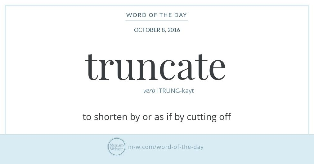 Word Of The Day Truncate Uncommon Words Weird Words English Vocabulary Words