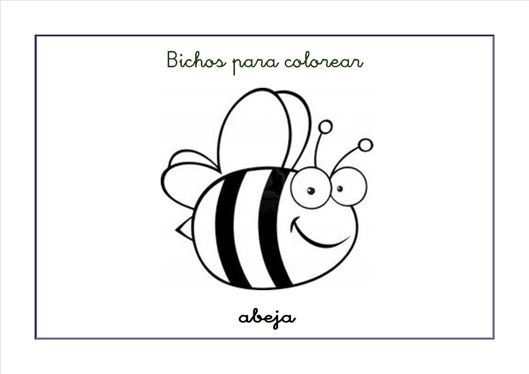 Fichas De Insectos Y Bichos Para Colorear Aprende Los Insectos Que Viven Cerca De Ti Colorearlos Y Sobre Todo Ten Cuidado Con Ellos Fichas Bichos Abejas