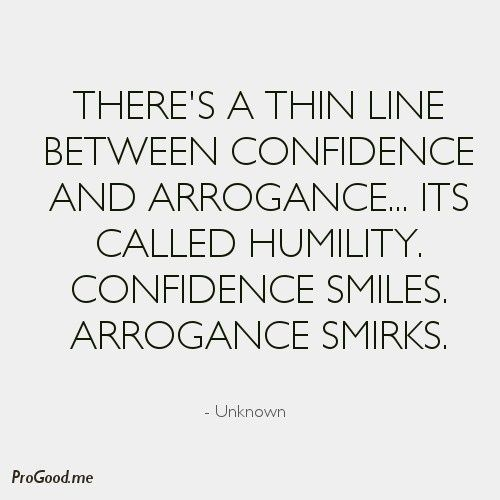 Be Confident Quotes Top 30 Inspirational Quotes  Pinterest  Arrogant People