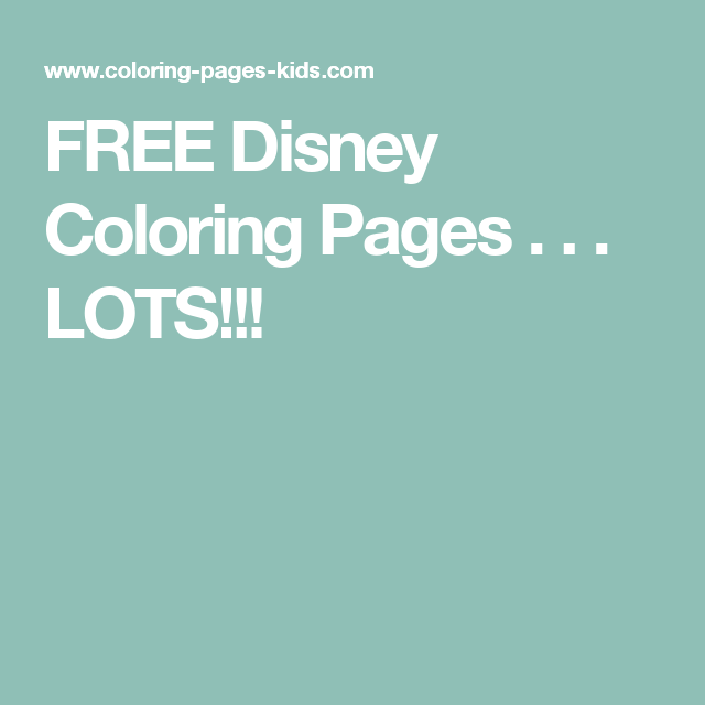 FREE Disney Coloring Pages . . . LOTS!!! | Coloring Pages | Pinterest
