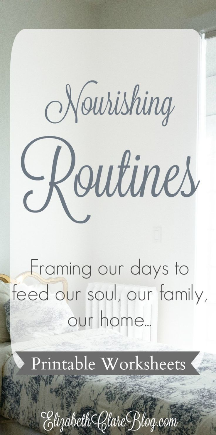 Nourishing Routines: Framing our days to feed our soul, family, and ...