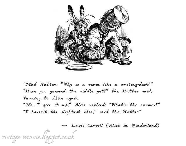 Poems Quotes And Prose Alice In Wonderland Why Is A Raven Like A Writing Desk Lewis C Alice And Wonderland Quotes Mad Hatter Quotes Alice In Wonderland