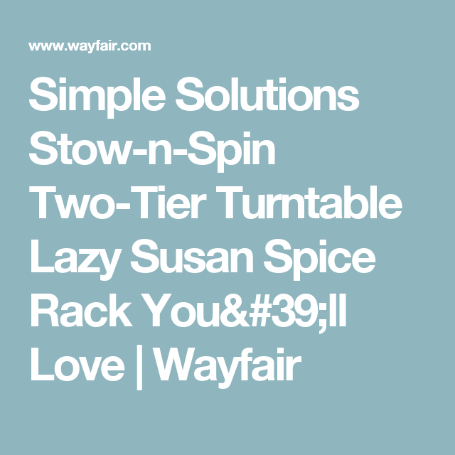 Simple Solutions Stow N Spin Two Tier Turntable Lazy Susan Spice Rack You