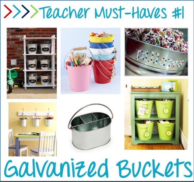 Teaching must haves - galvanized buckets for classroom organization