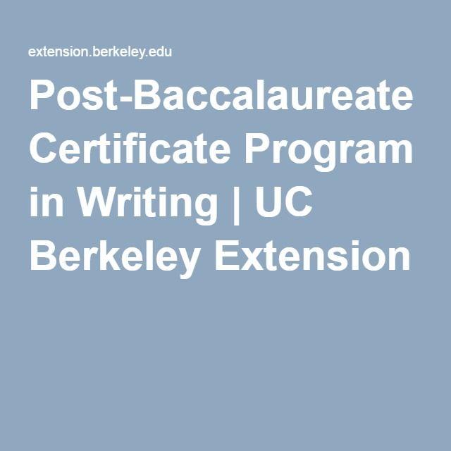 Post-Baccalaureate Certificate Program in Writing | UC Berkeley ...