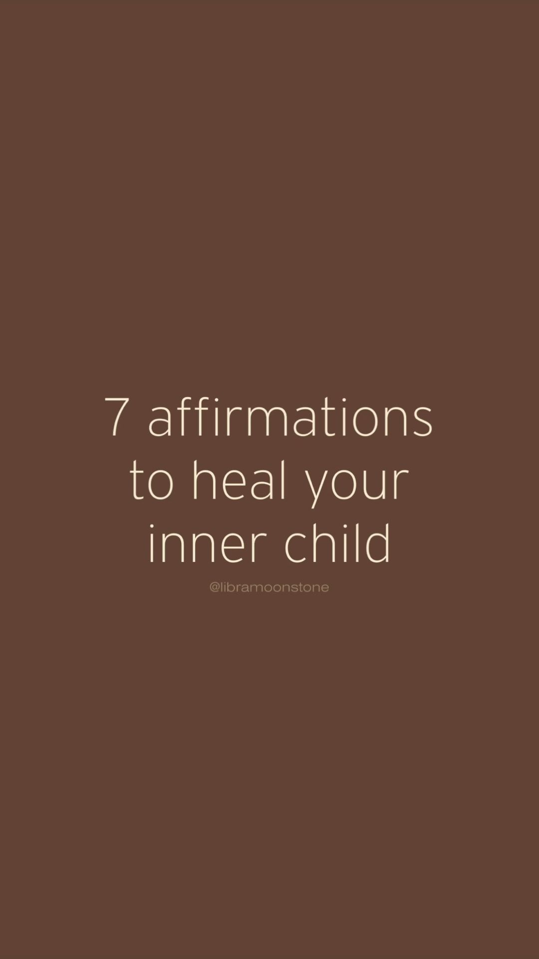 7 Affirmations To Heal Your Inner Child