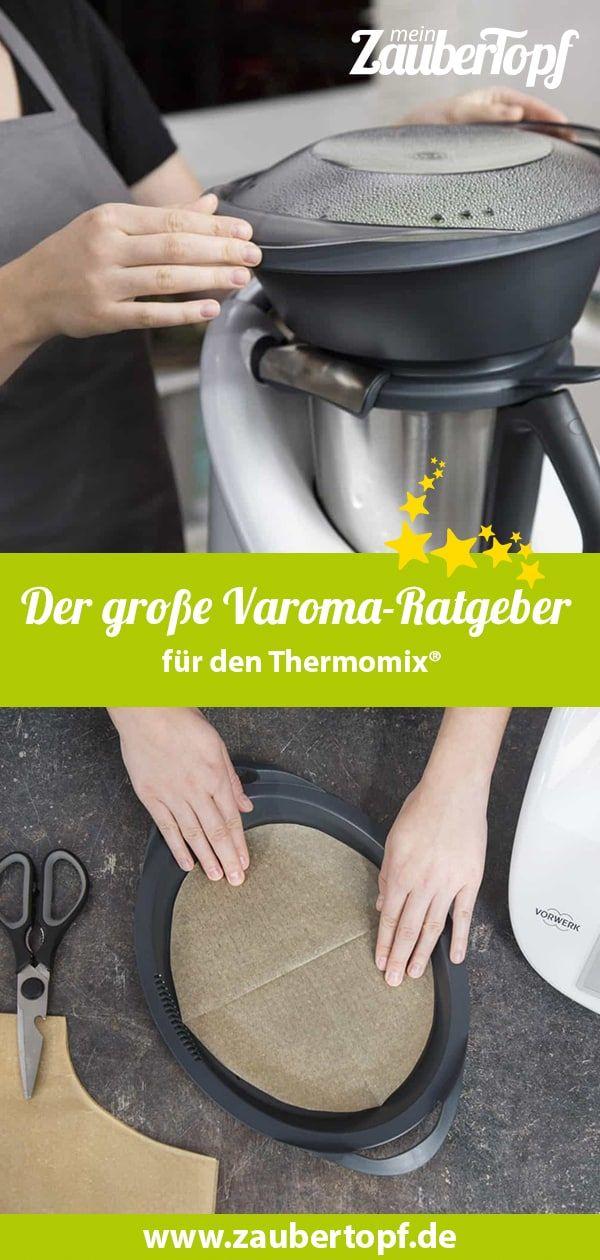 Der große Varoma-Ratgeber für Thermomix - mein ZauberTopf