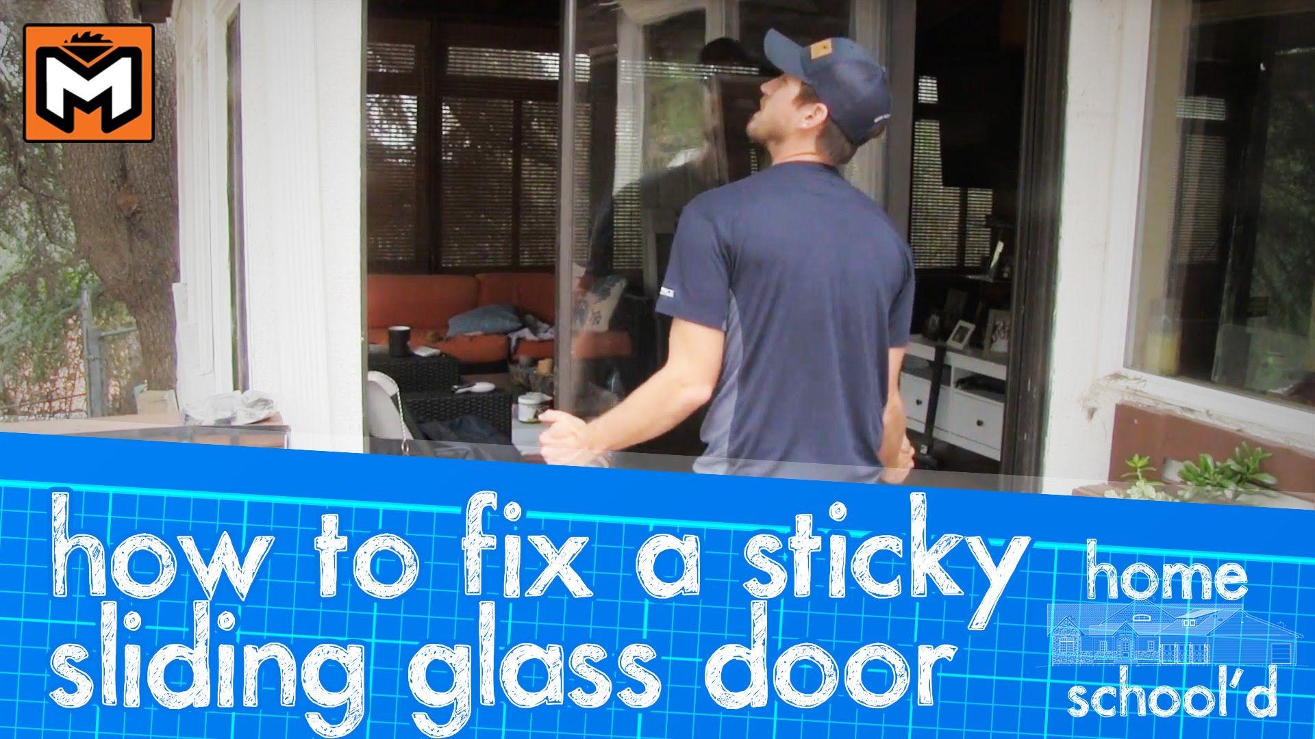 How To Fix A Sticking Sliding Glass Door Doorsdividers