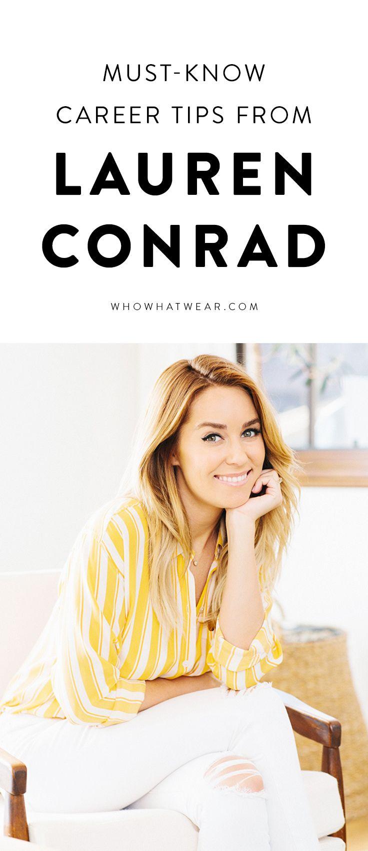 Career Code: Lauren Conrads Smart Work Tips Will Get You Ahead