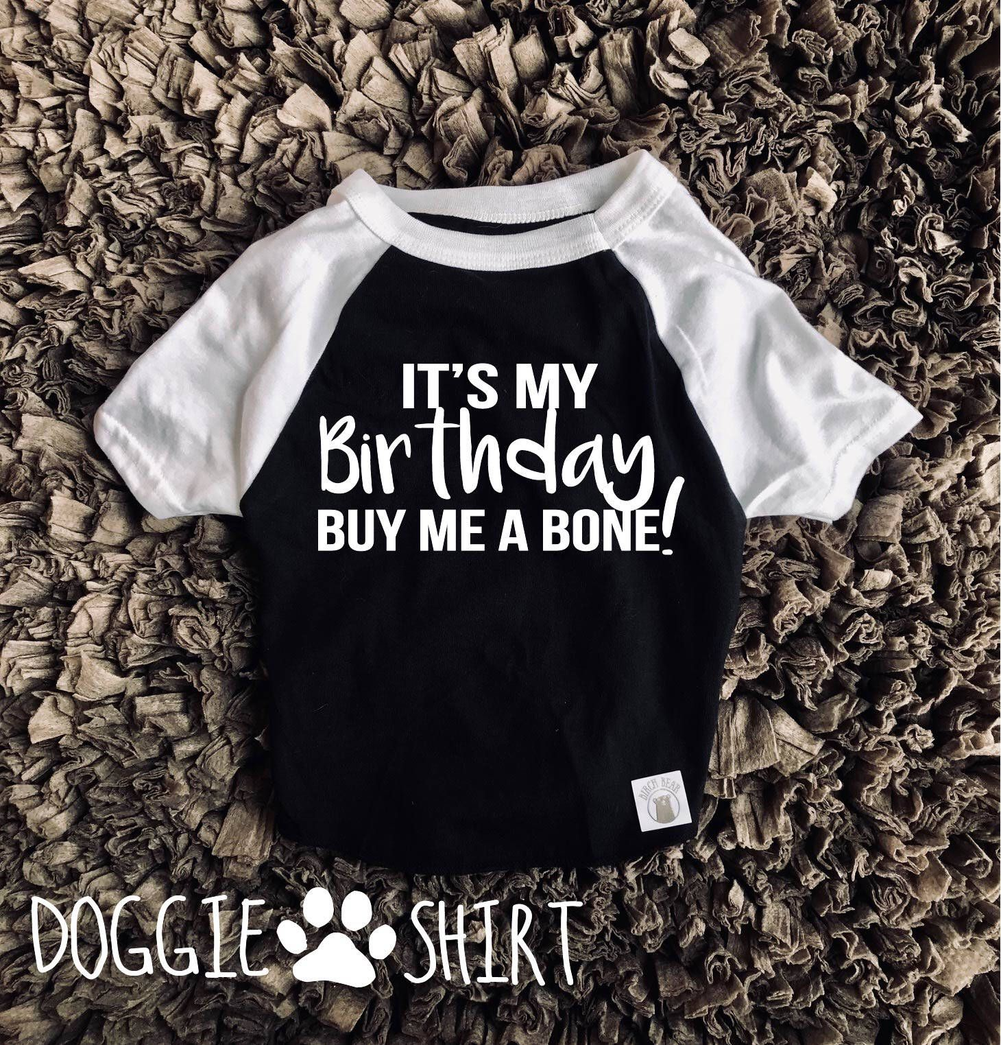 Its My Birthday Shirt For Dogs