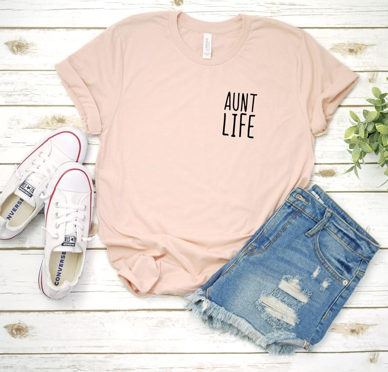 Aunt Shirt, Aunt Life Left Chest, Auntie Shirt, Gift For Aunt, Gift For Sister, Aunt To Be Shirt, Gift For Aunts, Gift For Her