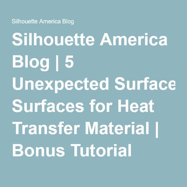 Silhouette America Blog | 5 Unexpected Surfaces for Heat Transfer Material | Bonus Tutorial
